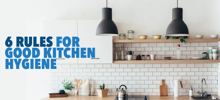 6 Rules For Good Kitchen Hygiene