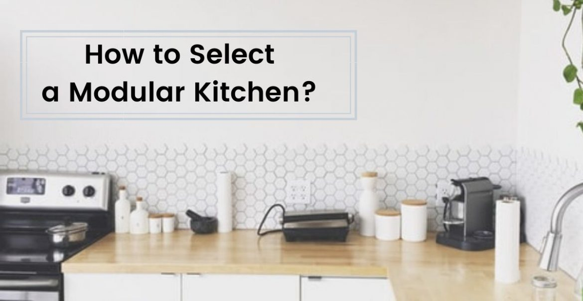 how to select a modular kitchen  kutchina solutions