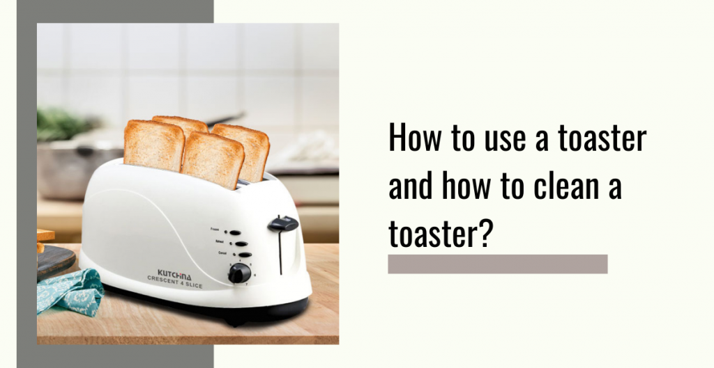 use of toaster